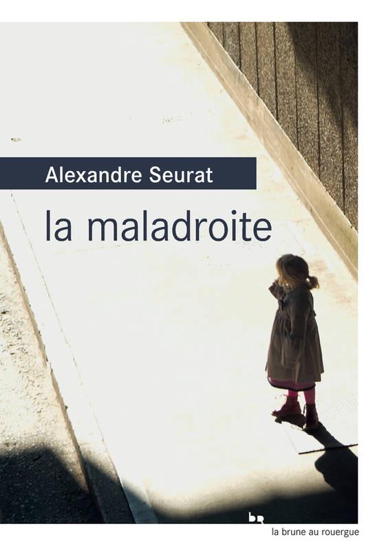 couverture_lamaladroite